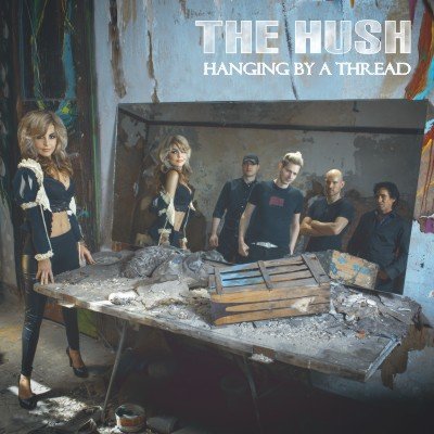THE HUSH Hanging by a Thread cover